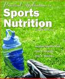 Practical Applications in Sports Nutrition, Fink, Heather Hedrick and Burgoon, Lisa A., 0763754943