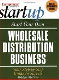 Start Your Own Wholesale Distribution Business 9781891984945