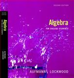 Algebra for College Students, Aufmann, Richard N. and Lockwood, Joanne, 0618824944
