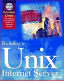 Building a UNIX Internet Server, George Eckel, 1562054945
