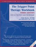 The Trigger Point Therapy Workbook, Clair Davies and Amber Davies, 1608824942