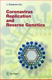 Coronavirus Replication and Reverse Genetics, , 3540214941