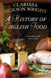 A History of English Food, Clarissa Dickson Wright, 009951494X
