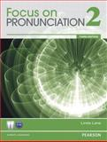Focus on Pronunciation, Lane, Linda, 0132314940