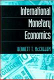 International Monetary Economics, McCallum, Bennett T., 0195094948
