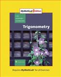 Trigonometry, MyMathLab Edition, Lial, Margaret L. and Hornsby, John, 032157494X