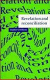 Revelation and Reconciliation : A Window on Modernity, Williams, Stephen N., 0521484944