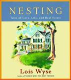 Nesting, Lois Wyse, 068484494X
