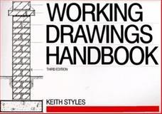 Working Drawings Handbook, Styles, Keith, 0750624949