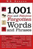 1,001 Fun and Fabulous Forgotten Words and Phrases, W. R. Runyan, 0785824944