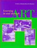 Learning in and Through Art, Stephen M. Dobbs, 0892364947