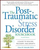 The Post-Traumatic Stress Disorder Sourcebook 2nd Edition