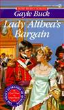 Lady Althea's Bargain, Gayle Buck, 0451184947
