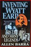 Inventing Wyatt Earp, Allen Barra, 0785814949