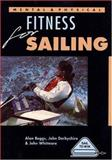 Mental and Physical Fitness for Sailing, Alan Beggs and John Derbyshire, 0906754941