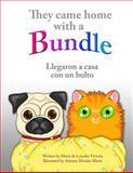 The Came Home with a Bundle / Llegaron a Casa con un Bulto, Mari de Lourdes Victoria, 0984734945