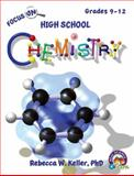 Focus on High School Chemistry Student Textbook (softcover), Rebecca W. Keller, 1936114941