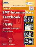 Mosby's EMT- Intermediate Textbook for the 1999 National Standard Curriculum, Shade, Bruce R. and Collins, Thomas E., Jr., 032308494X