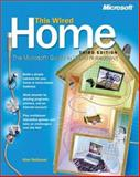 This Wired Home : The Microsoft Guide to Home Networking, Neibauer, Alan, 0735614946
