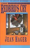 The Redbird's Cry, Jean Hager, 0892964944