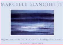 Marcelle Blanchette, Marcelle Blanchette, 0919614949