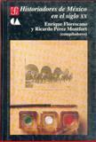 Historiadores de Mexico, en el Siglo XX, Florescano, Enrique, 9681644948