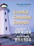 Exploring : Essential Computing Concepts, Grauer, Robert T. and Barber, Maryann, 0131434950