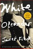 White Oleander, Janet Fitch, 0316284955