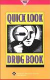 Quick Look Drug Book 2007, Morton P. Goldman, 0781734959