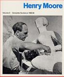 Henry Moore, Complete Sculpture Vol. 3 : 1955-64, Henry Moore, Alan Bowness, 0853314950
