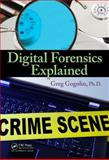 Digital Forensics Explained 1st Edition