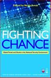 Fighting Chance : Global Trends and Shocks in the National Security Environment, , 1597974951