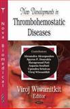 New Developments in Thrombohemostatic Diseases 9781600214950
