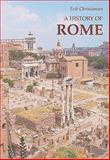 A History of Rome : From Town to Empire and from Empire to Town, Christiansen, Erik, 8772884959