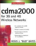 CDMA2000 : For 3G and 4G Wireless Networks, Bates, Regis Bud J., 0071414959