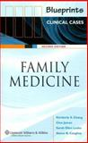 Blueprints Clinical Cases in Family Medicine, Chang, Kimberly S. G. and Caughey, Aaron B., 1405104953