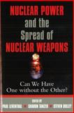 Nuclear Power and the Spread of Nuclear Weapons, Paul Leventhal and Sharon Tanzer, 1574884956