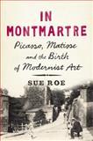 In Montmartre, Sue Roe, 1594204950