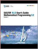 SAS/or 9. 1. 3 User's Guide : Mathematical Programming 3. 2, Volumes 1-4, SAS Publishing, 1599944952