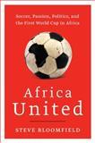 Africa United, Steve Bloomfield, 0061984957