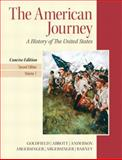The American Journey : A History of the United States, Goldfield, David R. and Argersinger, Jo Ann E., 0205214959