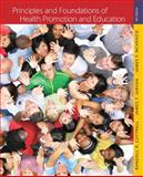 Principles and Foundations of Health Promotion and Education, Cottrell, Randall R. and Girvan, James T., 0321734955