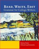 Read, Write, Edit : Grammar for College Writers, vanDommelen, Deborah and Porter, Patricia, 0618144951