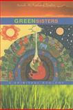 Green Sisters, Sarah McFarland Taylor, 0674034953