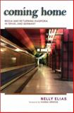 Coming Home : Media and Returning Diaspora in Israel and Germany, Elias, Nelly, 079147495X