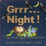 Grrr... Night!, Susan York Meyers, 1492224952