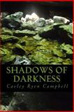 Shadows of Darkness, Caeley Campbell, 1494754959