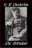 The Defendant, G. K. Chesterton, 1557424950