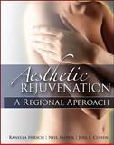 Aesthetic Rejuvenation : A Regional Approach, Hirsch, Ranella and Sadick, Neil S., 0071494952