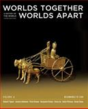 Worlds Together, Worlds Apart : A History of the World - Beginnings to 1200, Tignor, Robert and Adelman, Jeremy, 0393934950
